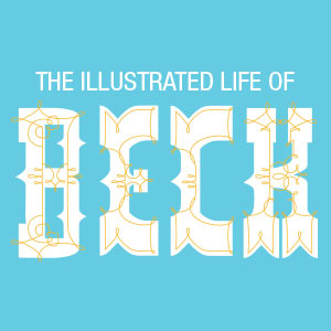 Infographic: The Illustrated Life of Beck