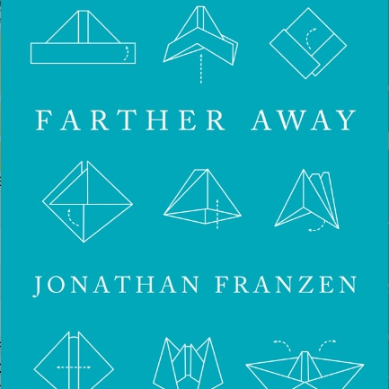 <i>Farther Away</i> by Jonathan Franzen