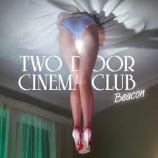 Two Door Cinema Club: <i>Beacon</i>