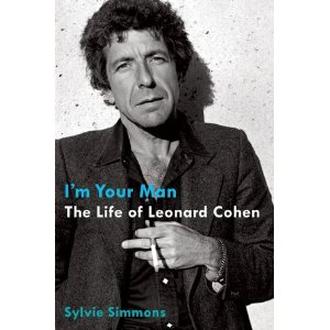 <i>I'm Your Man: The Life of Leonard Cohen</i> by Sylvie Simmons