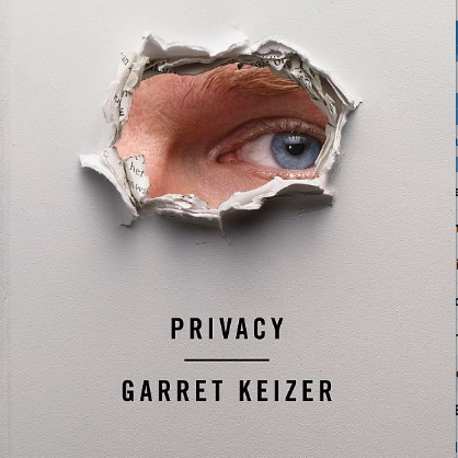 <i>Privacy</i> by Garret Keizer