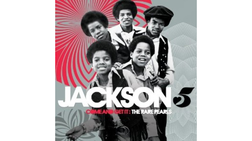The Jackson 5: <i>Come and Get It: The Rare Pearls</i>