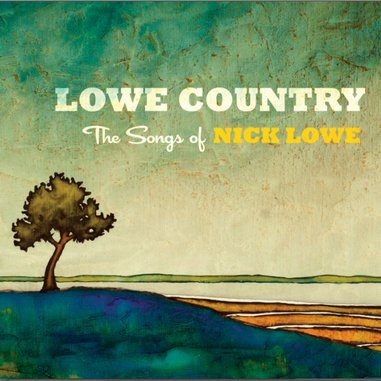 Various artists: <i>Lowe Country: The Songs of Nick Lowe</i>