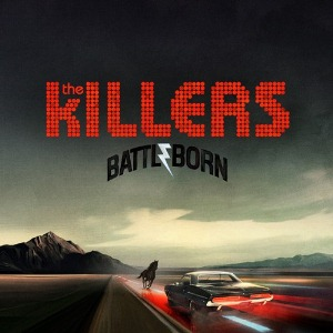 The Killers: <i>Battle Born</i>