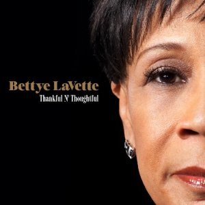 Bettye LaVette: <i>Thankful N' Thoughtful</i>