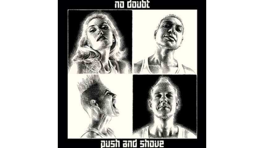 No Doubt: <i>Push and Shove</i>