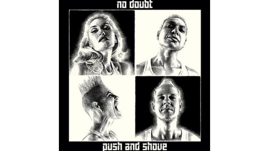 No Doubt: <i>Push and Shove</i>