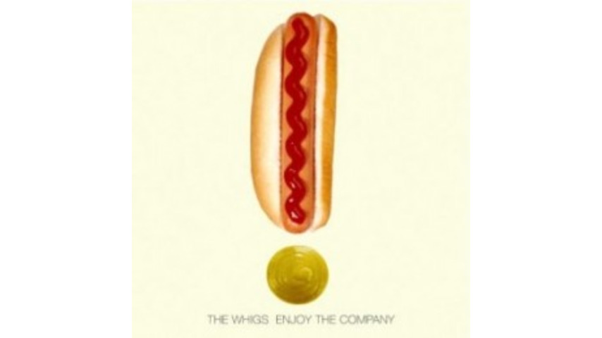 The Whigs: <i>Enjoy the Company</i>