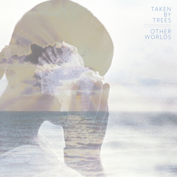 Taken By Trees: <i>Other Worlds</i>
