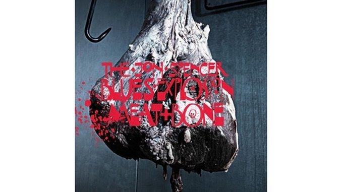 The Jon Spencer Blues Explosion: <i>Meat And Bone</i>