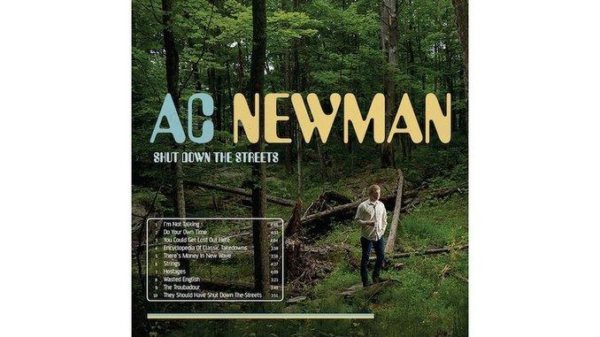 A.C. Newman: <i>Shut Down the Streets</i>