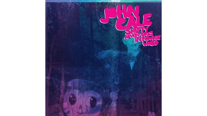 John Cale: <i>Shifty Adventures in Nookie Wood</i>