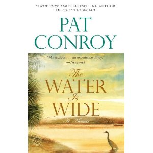 <i>The Water Is Wide</i> by Pat Conroy