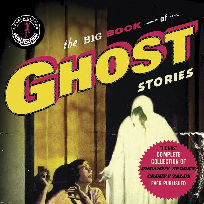 <i>The Big Book of Ghost Stories</i> by Otto Penzler
