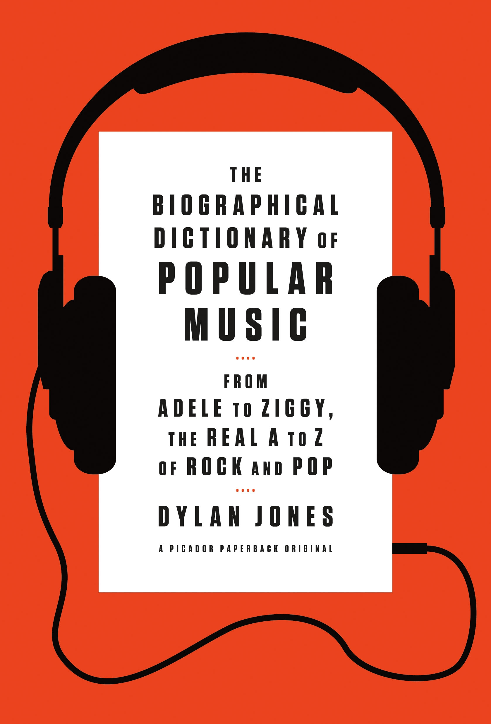 <i>The Biographical Dictionary of Popular Music</i> by Dylan Jones