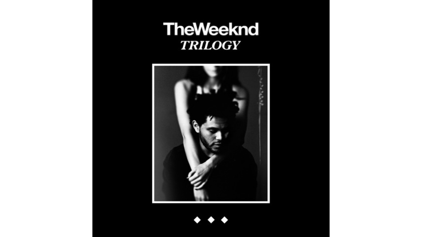 The Weeknd: <i>Trilogy</i>