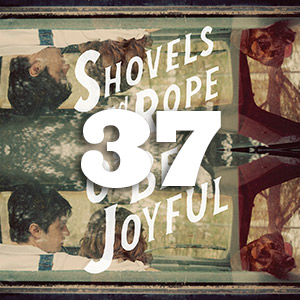Shovels &amp; Rope
