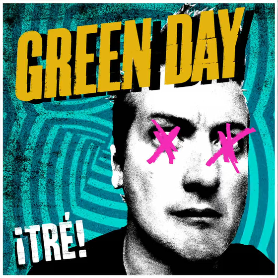Green Day: <i>Tre!</i>