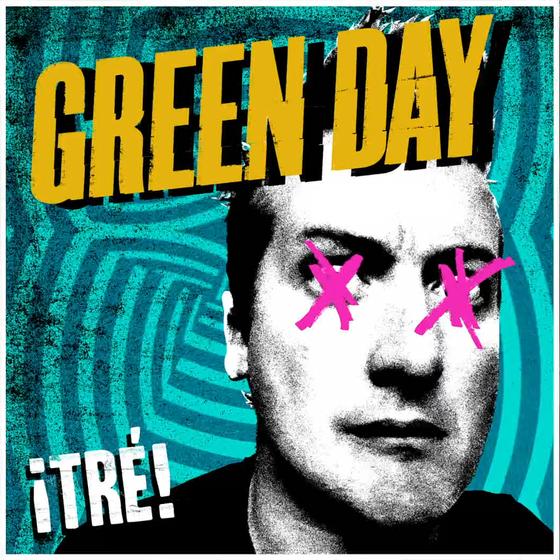 Green Day: <i>Tre!</i>