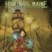 <i>Hopeless, Maine Volume 1: Personal Demons</i>