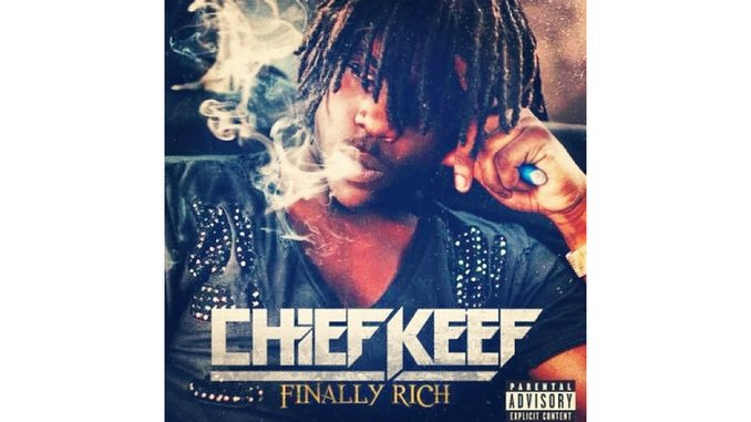 Chief Keef: <i>Finally Rich</i>
