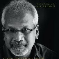 <i>Conversations with Mani Ratnam</i> by Baradwaj Rangan