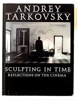 <i>Sculpting in Time</i> by Andrey Tarkovsky