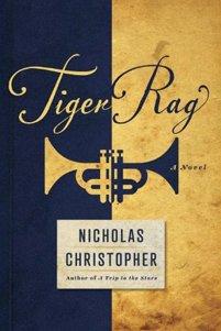 <i>Tiger Rag</i> by Nicholas Christopher