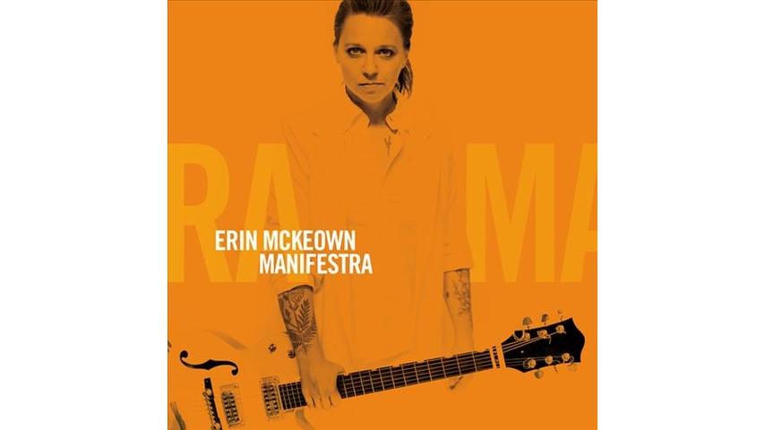 Erin McKeown: <i>Manifestra</i>