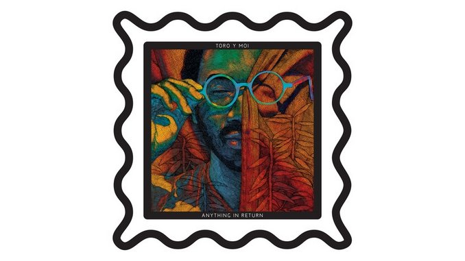 Toro Y Moi: <i>Anything in Return</i>