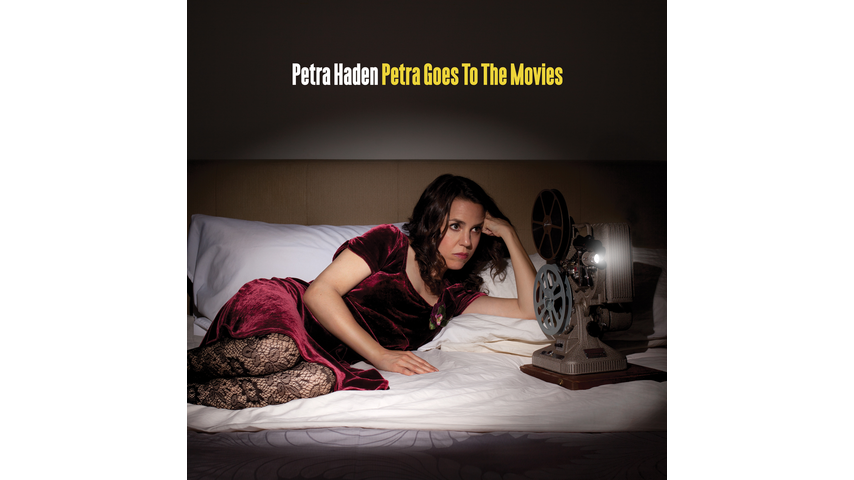 Petra Haden: <i>Petra Goes to the Movies</i>