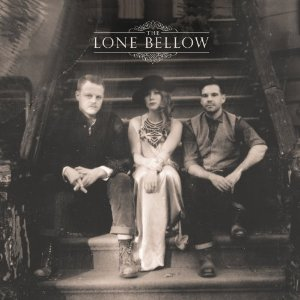 The Lone Bellow: <i>The Lone Bellow</i>