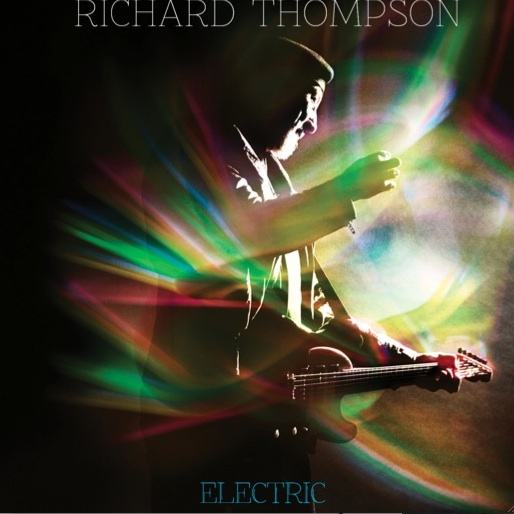 Richard Thompson: <i>Electric</i>