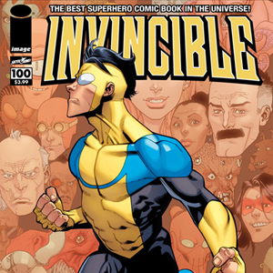 Invincible #100 by Robert Kirkman and Ryan Ottley