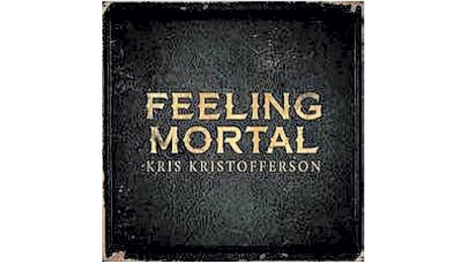 Kris Kristofferson: <i>Feeling Mortal</i>