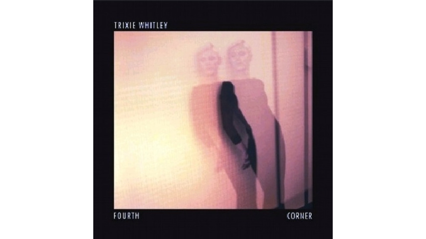 Trixie Whitley: <i>Fourth Corner</i>
