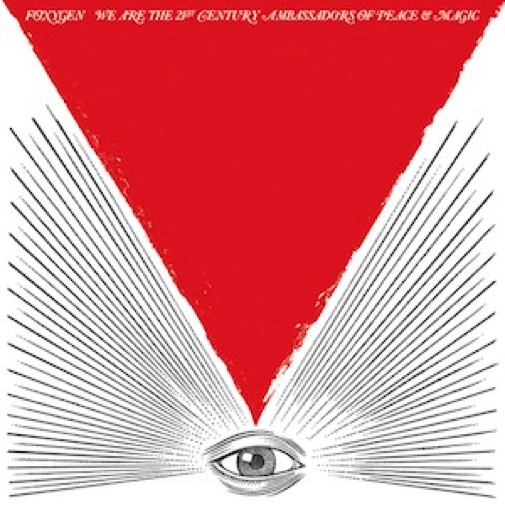 Foxygen: &lt;i&gt;We Are the 21st Century Ambassadors of Peace &amp; Magic&lt;/i&gt;