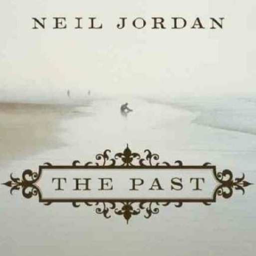 <i>The Past</i> by Neil Jordan