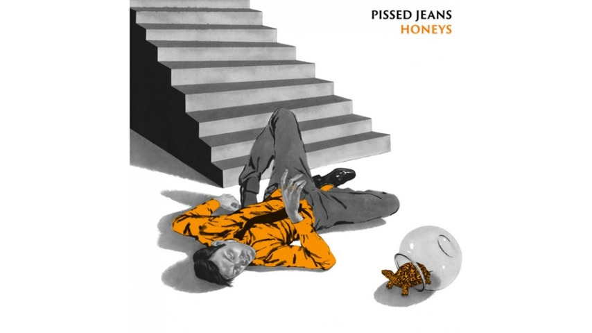Pissed Jeans: <i>Honeys</i>