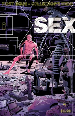 Sex #1 by Joe Casey &amp; Piotr Kowalski