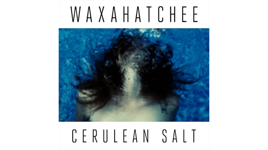 Waxahatchee: &lt;i&gt;Cerulean Salt&lt;/i&gt;