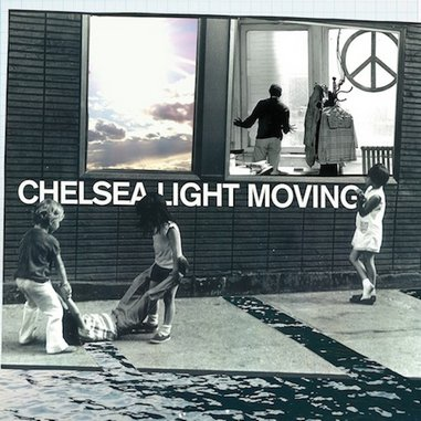 Chelsea Light Moving: &lt;i&gt;Chelsea Light Moving&lt;/i&gt;