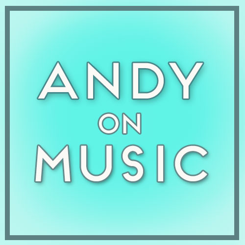 Andy on Music