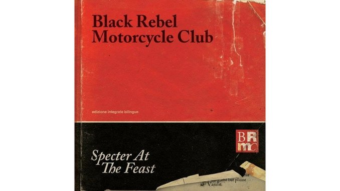Black Rebel Motorcycle Club: <i>Specter at the Feast</i>