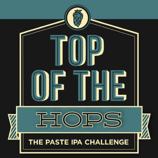 Top of The Hops: Paste's IPA Challenge
