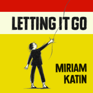 Letting It Go by Miriam Katin