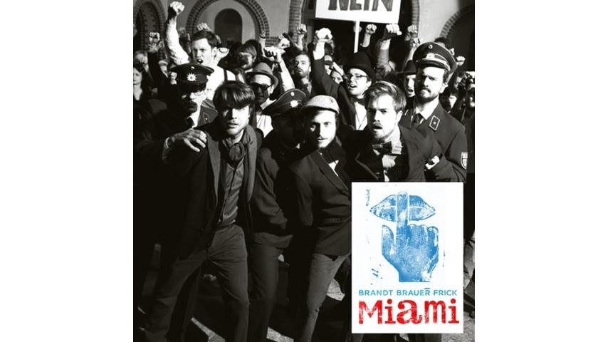 Brandt Brauer Frick: <i>Miami</i>