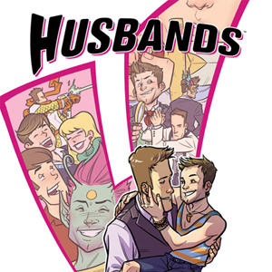 Husbands by Jane Espenson, Brad Bell, &amp; Others