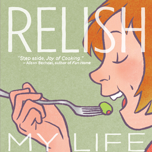 &lt;i&gt;Relish&lt;/i&gt; by Lucy Knisley