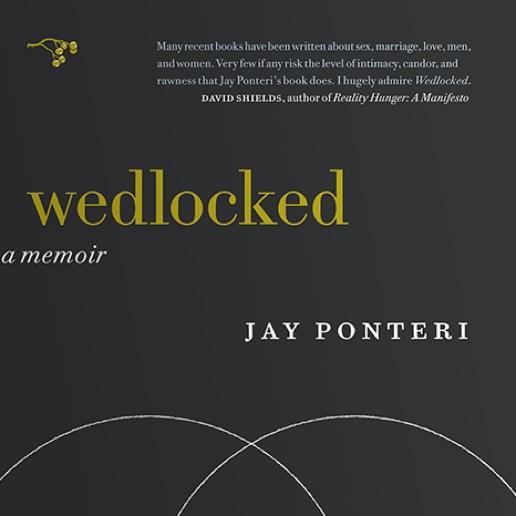 <i>Wedlocked</i> by Jay Ponteri